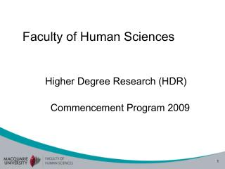 Faculty of Human Sciences   Higher Degree Research HDR   Commencement Program 2009