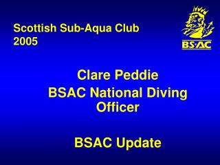 Scottish Sub-Aqua Club  2005