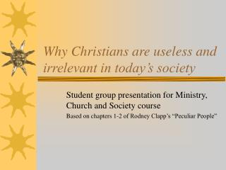 Why Christians are useless and irrelevant in today s society