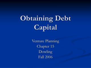 Obtaining Debt Capital