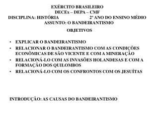 EX RCITO BRASILEIRO DECEx   DEPA   CMF  DISCIPLINA: HIST RIA                            2  ANO DO ENSINO M DIO    ASSUNT