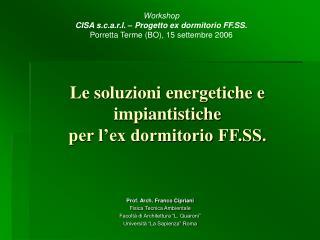 Le soluzioni energetiche e impiantistiche per l ex dormitorio FF.SS.