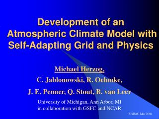 Development of an  Atmospheric Climate Model with Self-Adapting Grid and Physics