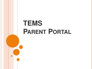 TEMS  Parent Portal