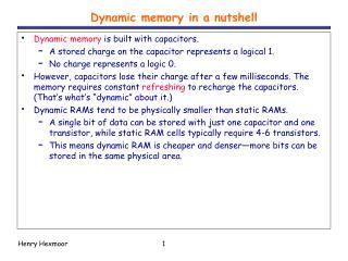 Dynamic memory in a nutshell