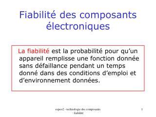 Fiabilit  des composants  lectroniques