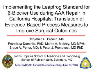 Implementing the Leapfrog Standard for  -Blocker Use during AAA Repair in California Hospitals: Translation of Evidence-