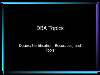 DBA Topics