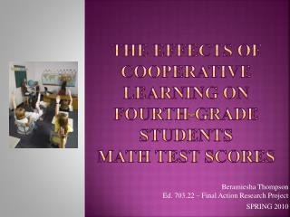 The effects of Cooperative learning on fourth-grade students  math test scores