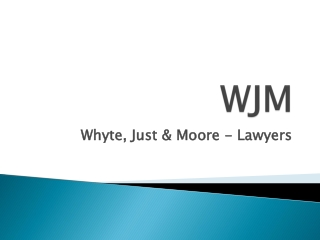 Whyte, Just & Moore Lawyers Geelong