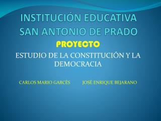 INSTITUCI N EDUCATIVA SAN ANTONIO DE PRADO