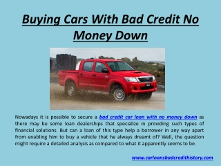 Bad credit car loan with no money down