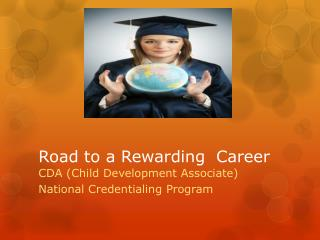 Road to a Rewarding  Career