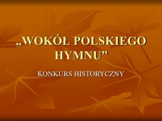 WOK L POLSKIEGO HYMNU