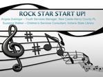 Rock star Start up