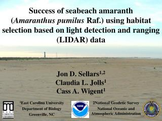 Success of seabeach amaranth  Amaranthus pumilus Raf. using habitat selection based on light detection and ranging LIDAR