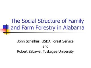 The Social Structure of Family and Farm Forestry in Alabama