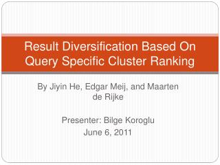 Result Diversification Based On Query Specific Cluster Ranking