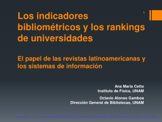 Los indicadores bibliom tricos y los rankings de universidades  El papel de las revistas latinoamericanas y los sistemas