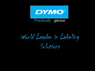 Practically   genius  World Leader in Labeling Solutions