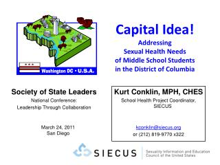 Capital Idea Addressing  Sexual Health Needs  of Middle School Students  in the District of Columbia