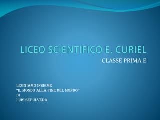 LICEO SCIENTIFICO E. CURIEL