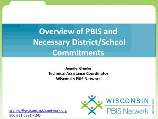 Overview of PBIS and  Necessary District