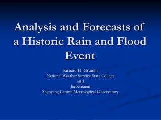 Analysis and Forecasts of a Historic Rain and Flood Event