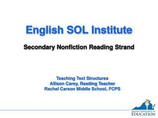 English SOL Institute  Secondary Nonfiction Reading Strand
