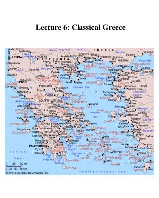 Lecture 6: Classical Greece -- Greece reached its height ...
