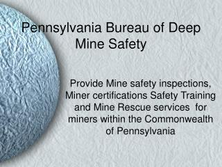 Pennsylvania Bureau of Deep Mine Safety