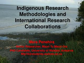 Indigenous Research Methodologies and International Research Collaborations