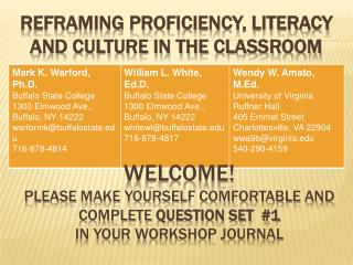 Reframing proficiency, literacy and culture in the classroom