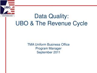 TMA Uniform Business Office Program Manager September 2011