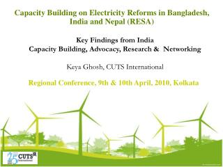 Capacity Building on Electricity Reforms in Bangladesh, India and Nepal RESA