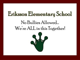 No Bullies Allowed  We re ALL in this Together