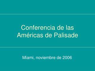 Conferencia de las Am ricas de Palisade