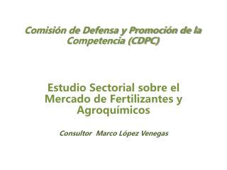 Comisi n de Defensa y Promoci n de la Competencia CDPC