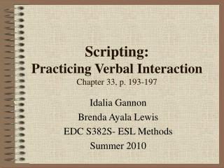 Scripting:   Practicing Verbal Interaction  Chapter 33, p. 193-197