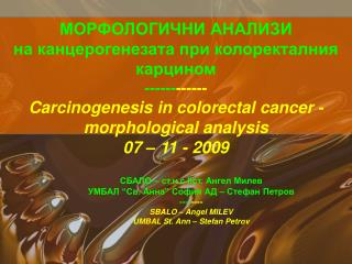 ------------ Carcinogenesis in colorectal cancer - morphological analysis 07   11 - 2009