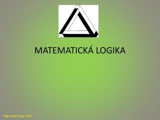 MATEMATICK  LOGIKA