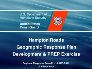 Hampton Roads Geographic Response Plan Development  PREP Exercise
