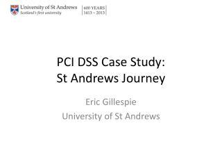 PCI DSS Case Study: St Andrews Journey