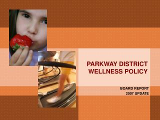 PARKWAY DISTRICT WELLNESS POLICY