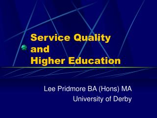Service Quality  and  Higher Education