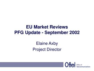 EU Market Reviews  PFG Update - September 2002