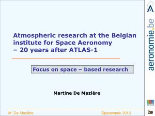Atmospheric research at the Belgian institute for Space Aeronomy    20 years after ATLAS-1