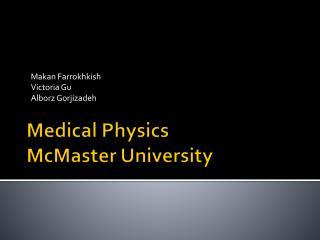 Medical Physics McMaster University