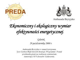Ekonomiczny i ekologiczny wymiar efektywnosci energetycznej.