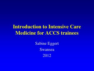 Introduction to Intensive Care Medicine for ACCS trainees